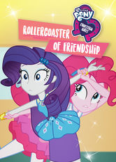 My Little Pony Equestria Girls: Rollercoaster of Friendship Netflix BR (Brazil)